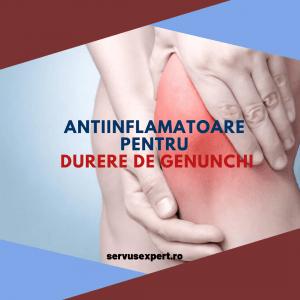 pastile de genunchi durere